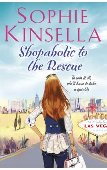 Shopaholic to the Rescue - Kinsella Sophie