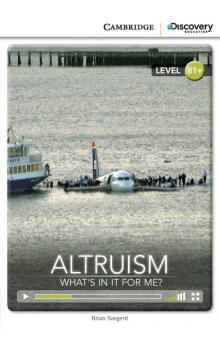Altruism: What's in it for Me? Book with Online Access code -- Doplňky