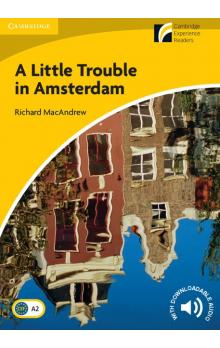 A Little Trouble in Amsterdam (Elementary/Lower-intermediate) -- Četba