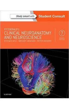 Fitzgerald&#39s Clinical Neuroanatomy and Neuroscience, 7th Ed.