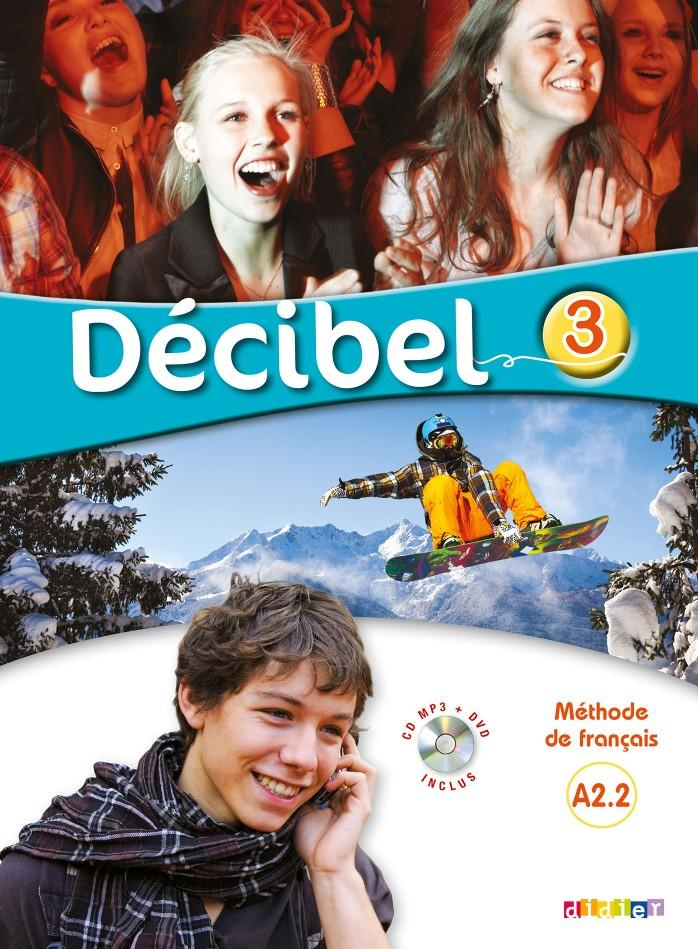 Décibel 3 Niveau A2.2 UČ + CD MP3 + DVD -- Učebnice + poslech mp3