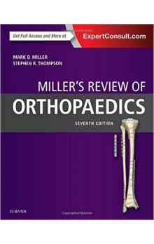 Miller&#39s Review of Orthopaedics, 7th Ed.