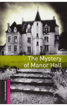 Oxford Bookworms Library New Edition Starter the Mystery of Manor Hall with Audio Mp3 Pack - Cammack J.