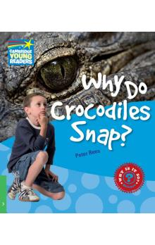 Why Do Crocodiles Snap? Level 3 Factbook -- Doplňky