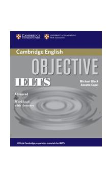Objective IELTS Advanced Workbook with Answers -- Pracovní sešit
