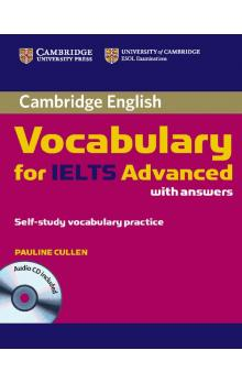 Cambridge Vocabulary for IELTS Advanced Band 6.5+ with Answers and Audio CD -- Učebnice
