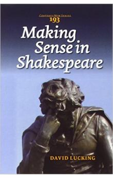 Making Sense in Shakespeare
