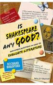 Is Shakespeare any Good? And Other Questions on How to Evaluate Literature
