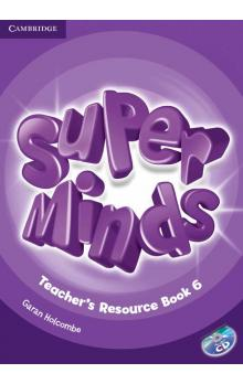 Super Minds Level 6 Teacher's Resource Book with Audio CD -- Příručka učitele