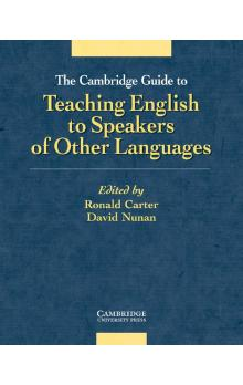 The Cambridge Guide to Teaching English to Speakers of Other Languages -- Metodická příručka