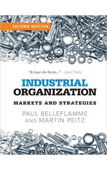 Industrial Organization : Markets and Strategies, 2nd Ed.
