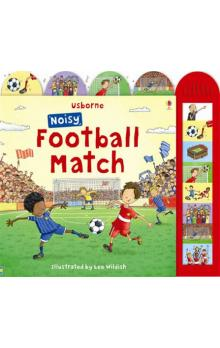 Noisy Football Match (Usborne Noisy Board Books)