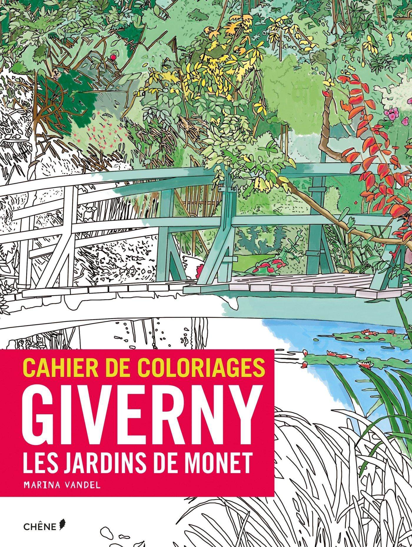 cahier de coloriage giverny les jardins de monet knihy. Black Bedroom Furniture Sets. Home Design Ideas