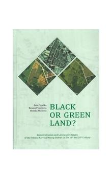 Black or green Land?