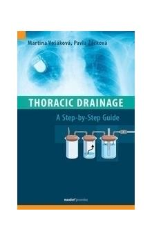 Thoracic Drainage -- A Step-by-Step Guide