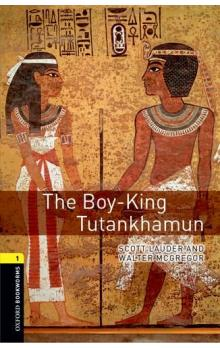 Oxford Bookworms Library New Edition 1 The Boy-King Tutankhamun with Audio Mp3 Pack