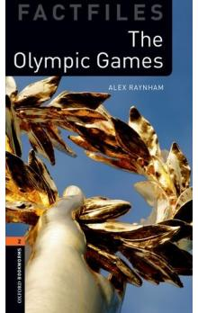 Oxford Bookworms Factfiles New Edition 2 The Olympic Games with Audio Mp3 pack