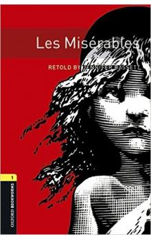 Oxford Bookworms Library New Edition 1 les Miserables with