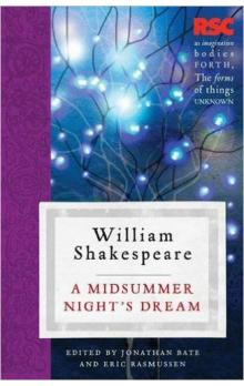 A Midsummer Night&#39s Dream: The RSC Shakespeare