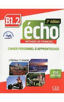 Echo B1.2 Cahier d'exercices + CD 2edition