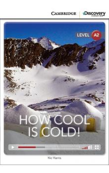 How Cool is Cold! Book with Online Access code -- Doplňky