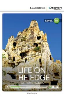 Life on the Edge: Extreme Homes Book with Online Access code -- Dopl�ky