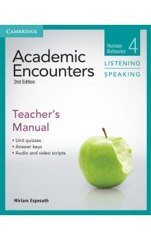 Academic Encounters Level 4 Teacher's Manual Listening and Speaking -- Příručka učitele