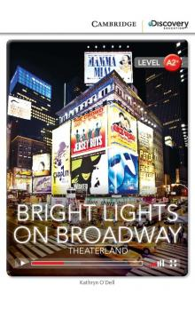 Bright Lights on Broadway: Theaterland Book with Online Access code -- Doplňky