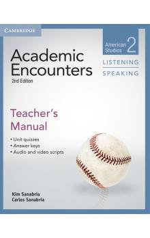 Academic Encounters Level 2 Teacher's Manual Listening and Speaking -- Příručka učitele