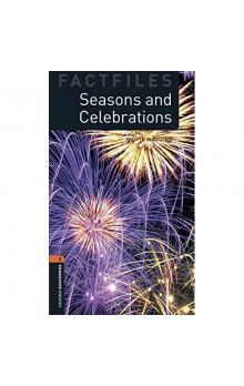 Oxford Bookworms Factfiles New Edition 2 Seasons and Celebrations with Audio Mp3 Pack