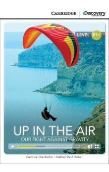 Up in the Air: Our Fight Against Gravity Book with Online Access code -- Dopl�ky