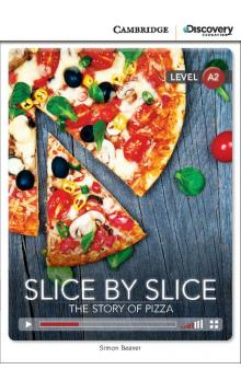 Slice by Slice: The Story of Pizza Book with Online Access code -- Dopl�ky