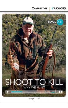 Shoot to Kill: Why We Hunt Book with Online Access code -- Doplňky