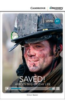 Saved! Heroes in Everyday Life Book with Online Access code -- Doplňky
