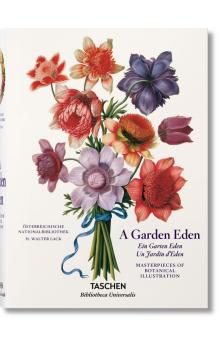 Garden Eden. Masterpieces of Botanical Illustration