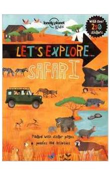 Let&#39s Explore... Safari (Lonely Planet Kids)