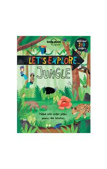 Let&#39s Explore... Jungle (Lonely Planet Kids)