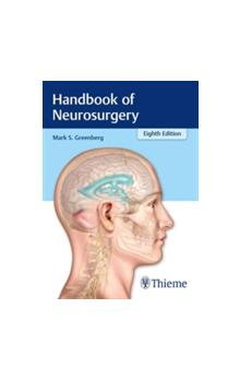 Handbook of Neurosurgery, 8th Ed.