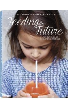 Feeding the Future - Clean Eating for Children & Families