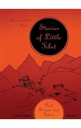 Stories of Little Tibet -- Past, Present and Future