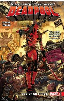 Deadpool: World&#39s Greatest Vol. 2: End Of Error