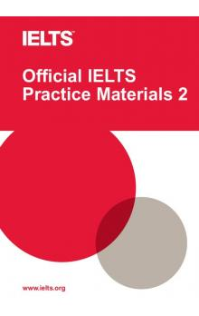 Official IELTS Practice Materials 2 with DVD -- Roz�i�uj�c� vzd�l�vac� materi�ly