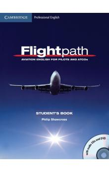 Flightpath: Aviation English for Pilots and ATCOs Student's Book with Audio CDs (3) and DVD -- Učebnice