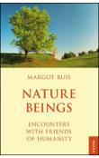 Nature Beings -- Encounters with Friends of Humanity
