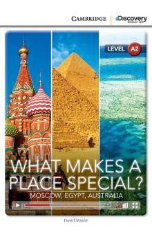 What Makes a Place Special? Moscow, Egypt, Australia Book with Online Access code -- Doplňky