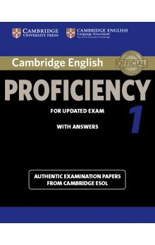 Cambridge English Proficiency 1 for Updated Exam Student's Book with Answers -- Roz�i�uj�c� vzd�l�vac� materi�ly