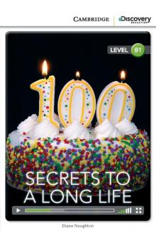 Secrets to a Long Life Book with Online Access code -- Doplňky