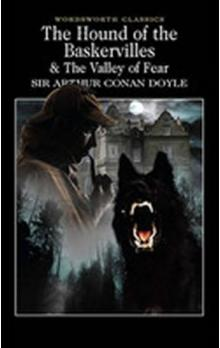 The Hound of the Baskervilles & The Valley of Fear -- & The Valley of Fear