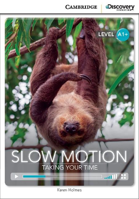 Slow Motion: Taking Your Time Book with Online Access code -- Doplňky