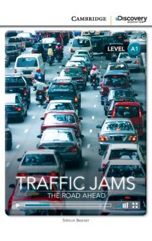 Traffic Jams: The Road Ahead Book with Online Access code -- Doplňky - Beaver Simon